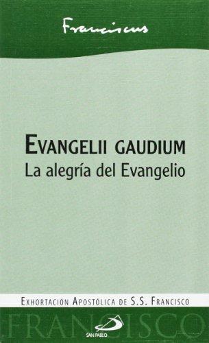 Evangelii Gaudium. La Alegria Del Evangelio (Encíclicas)