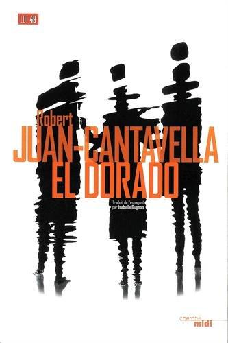 El Dorado par Robert JUAN-CANTAVELLA