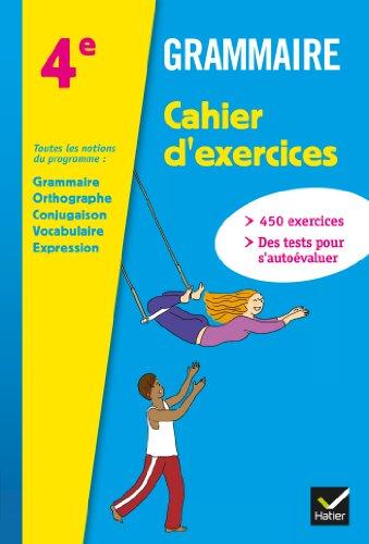 Grammaire 4e éd. 2013 - Cahier d'exercices de l'élève par Annie Lomné