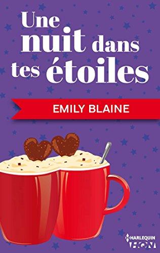 Une nuit dans tes étoiles (HQN) (French Edition)