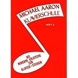 Michael Aaron Piano Course, Book 2: Klavierschule, German Edition