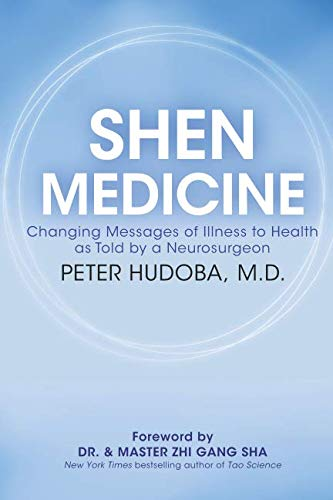 Price comparison product image Shen Medicine: Changing Messages of Illness to Health as Told by a Neurosurgeon
