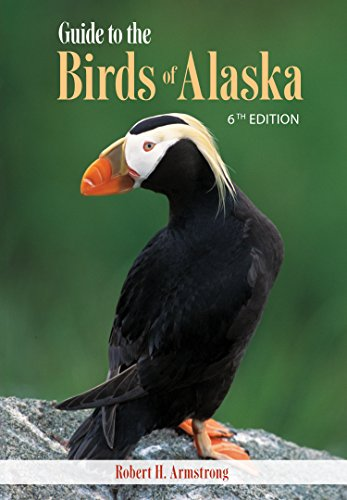 Guide to the Birds of Alaska, 6th edition (English Edition)