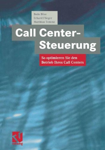 Call Center-Steuerung by Bodo Böse (2001-03-29)