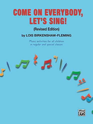Come on Everybody, Let's Sing! (English Edition)