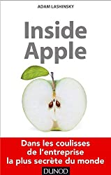 Inside Apple - Dans les coulisses de l'entreprise la plus secrète au monde