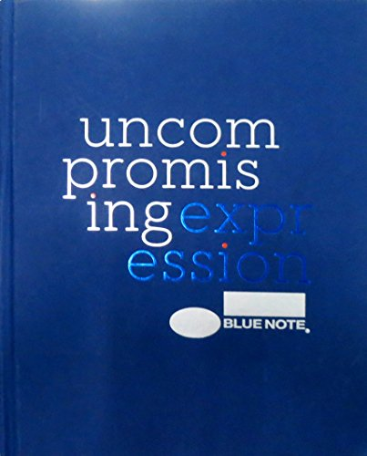 Blue Note: Uncompromising Expression