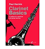 (Clarinet Basics: Pupil's Book) By Paul Harris (Author) Paperback on (Jan , 2003)
