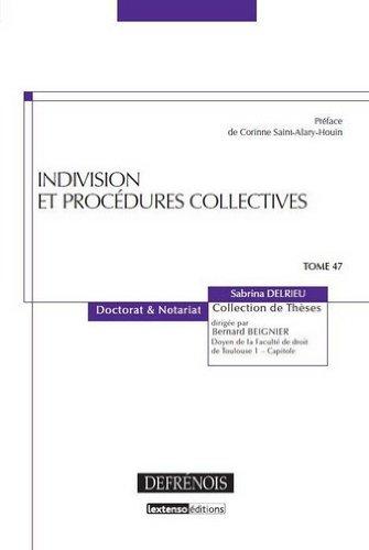 Indivision et procédures collectives par Sabrina Delrieu
