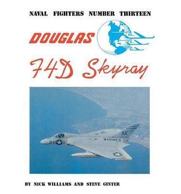 Preisvergleich Produktbild [( Douglas F4D Skyray )] [by: Steve Ginter] [Dec-1986]