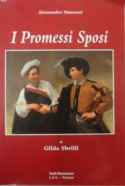 I Promessi sposi. Per le Scuole superiori