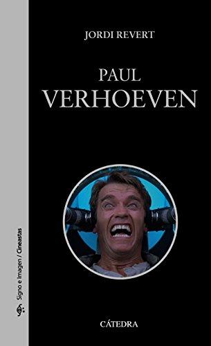 Paul Verhoeven (Signo E Imagen - Signo E Imagen. Cineastas) por Jordi Revert