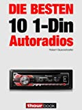 Die besten 10 1-Din-Autoradios: 1hourbook