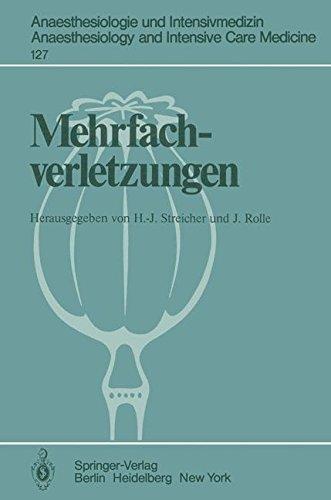 Mehrfachverletzungen (Anaesthesiologie und Intensivmedizin Anaesthesiology and Intensive Care Medicine, Band 127) (Intensive Rollen)
