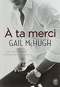 vignette de 'A ta merci (Gail McHugh)'