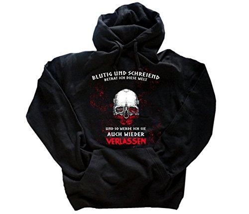 Viking-Shirts BLUTIG UND SCHREIEND betrat ich diese Welt UND SO WERDE ICH SIE AUCH WIEDER VERLASSEN Kapuzen-Sweat-Shirt Schwarz XXL Wieder Sweatshirt