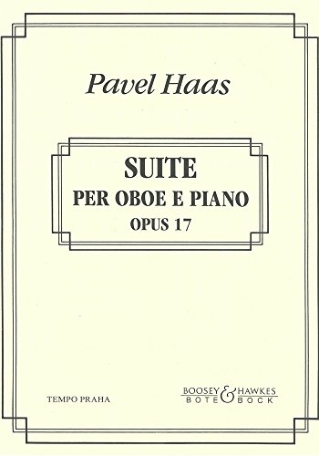 BOTE AND BOCK HAAS PAVEL - SUITE OP.17 - OBOE AND PIANO Partition classique Bois Hautbois