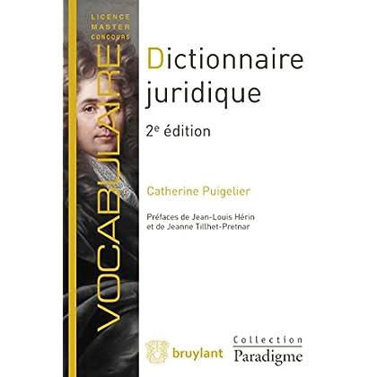Dictionnaire juridique: Définitions, explications et correspondances