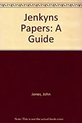 Jenkyns Papers: A Guide