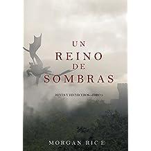 Un Reino de Sombras (Reyes y Hechiceros—Libro #5) (Spanish Edition)