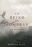Un Reino de Sombras (Reyes y Hechiceros-Libro #5) (Spanish Edition)