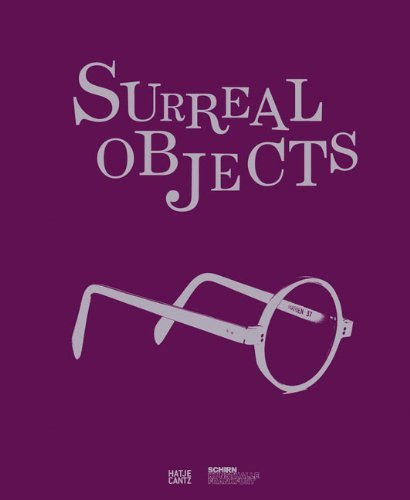 Surreal Objects: Sculptures and Objects from Dal?? to Man Ray by Ingrid Pfeiffer (2011-05-31)
