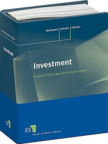 Investment - Einzelbezug: Fachwissen für das gesamte Investmentwesen Kommentar zu den Rechtsvorschriften einschließlich der Steuerrechtlichen ... der Unternehmensbeteiligungsgesellschaften