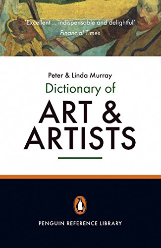 The Penguin Dictionary of Art and Artists (Penguin Reference Books)