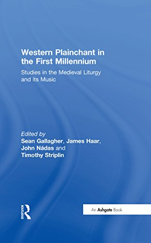 Western Plainchant in the First Millennium: Studies in the Medieval Liturgy and its Music (English Edition)