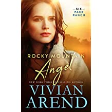 Rocky Mountain Angel (Six Pack Ranch Book 4) (English Edition)