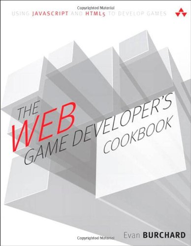 Web Game Developer's Cookbook, The