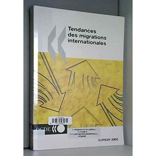 Tendances des migrations internationales : Edition 2002