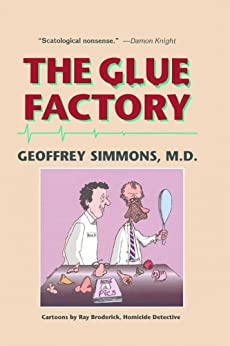 The Glue Factory by [Geoffrey Simmons]