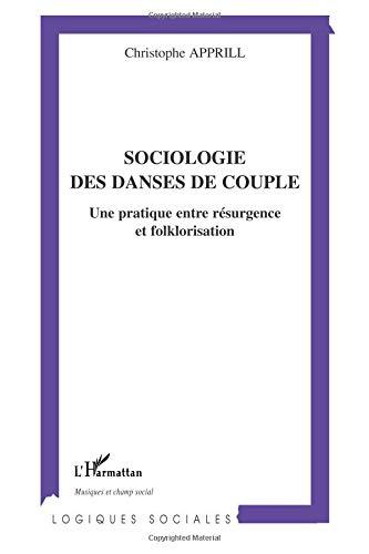 Sociologie des danses de couple : Une pratique entre résurgence et floklorisation