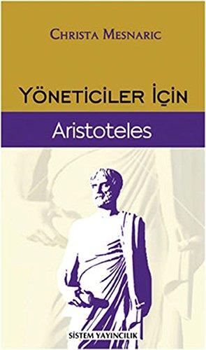 Yoneticiler Icin Aristoteles