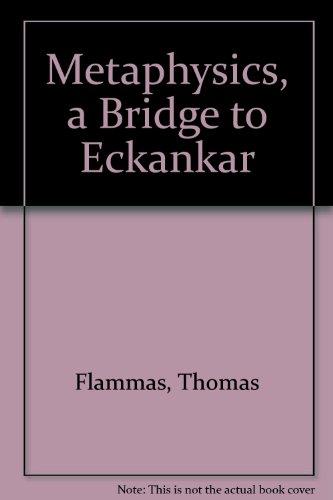 Metaphysics, a Bridge to Eckankar