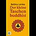 Der kleine Taschenbuddhist
