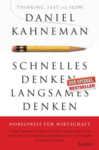 Schnelles Denken, langsames Denken by [Kahneman, Daniel]