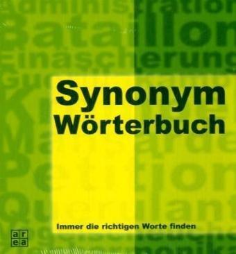Synonym-Wörterbuch. Über 150.000 Synonyme - immer die richtigen Worte finden