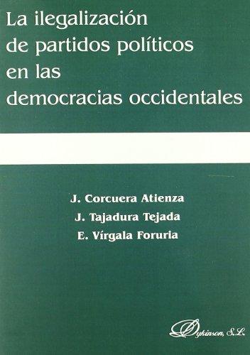 La ilegalización de partidos políticos en las democracias occidentales