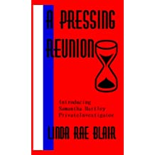 A Pressing Reunion (The Preston Andrews Mysteries Book 11)