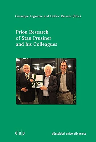 Prion Research of Stan Prusiner and his Colleagues