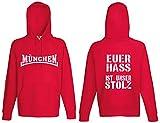world-of-shirt München Euer Hass ist unser Stolz Kapuzensweat Hoodie von S-XXL