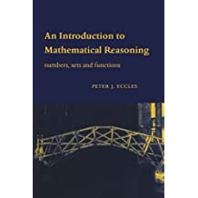 An Introduction to Mathematical Reasoning by Eccles, Peter J. published by Cambridge University Press (1998)