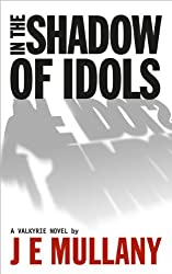 In the Shadow of Idols