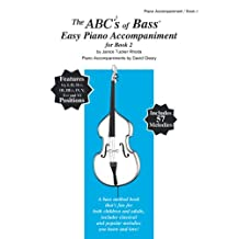 The ABCs of Bass Easy Piano Accompaniment for Book 2