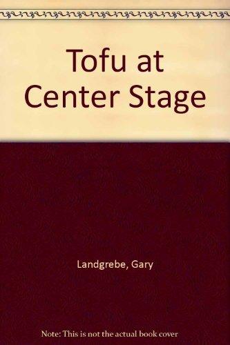 tofu-at-center-stage-by-gary-landgrebe-1981-02-01