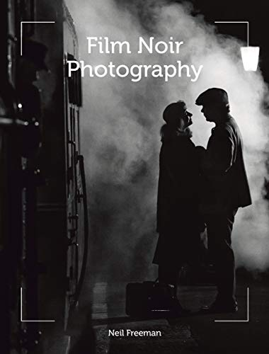 Film Noir Photography (English Edition)