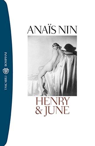 Henry & June (I grandi tascabili Vol. 173) (Italian Edition)