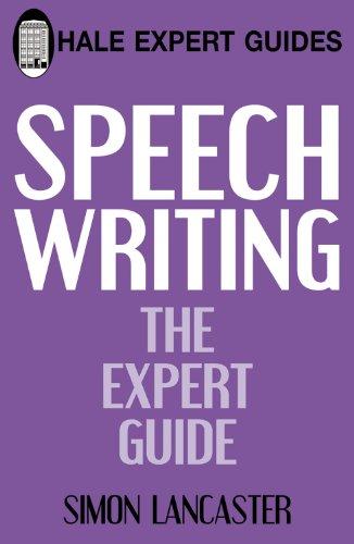 Speechwriting (Hale Expert Guides) por Simon Lancaster